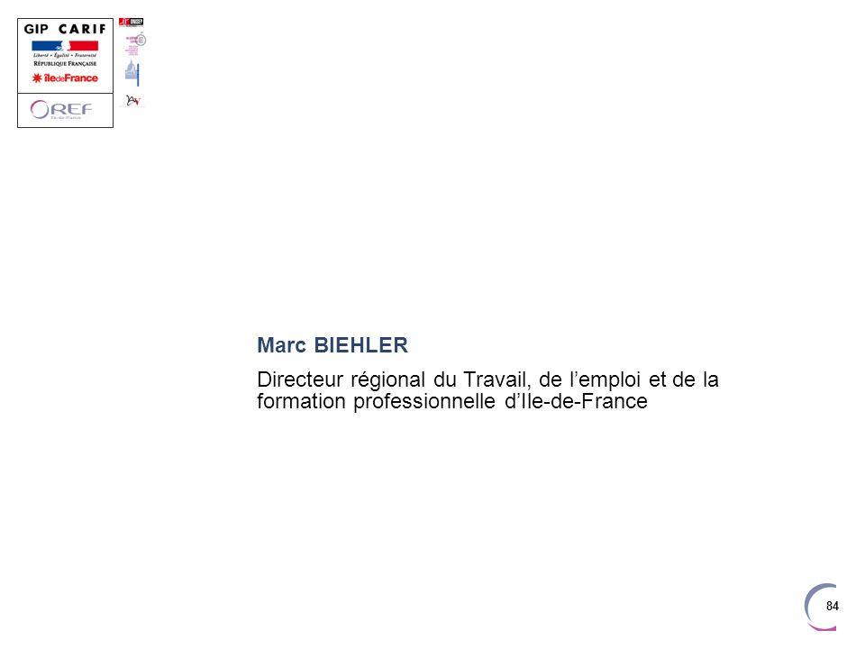 Marc BIEHLER Directeur régional du Travail, de l'emploi et de la formation professionnelle d'Ile-de-France.
