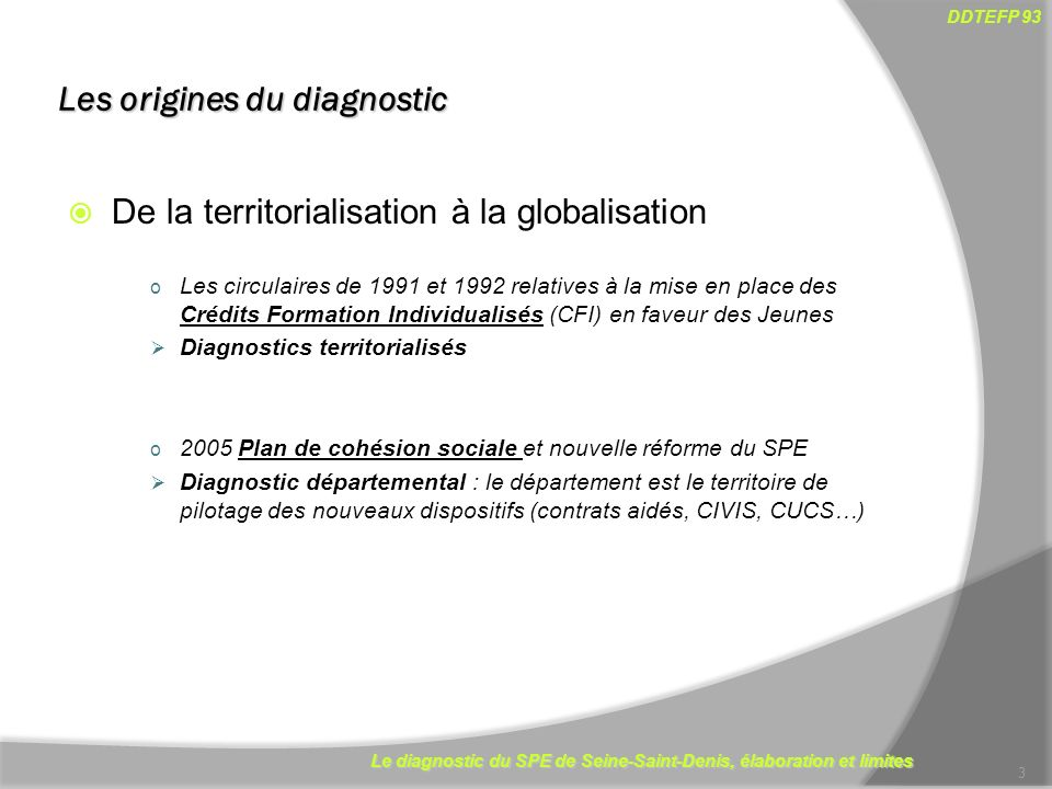 Les origines du diagnostic