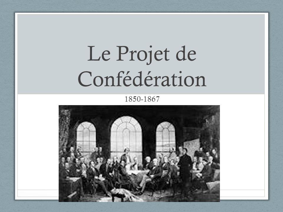 Le Projet de Confédération