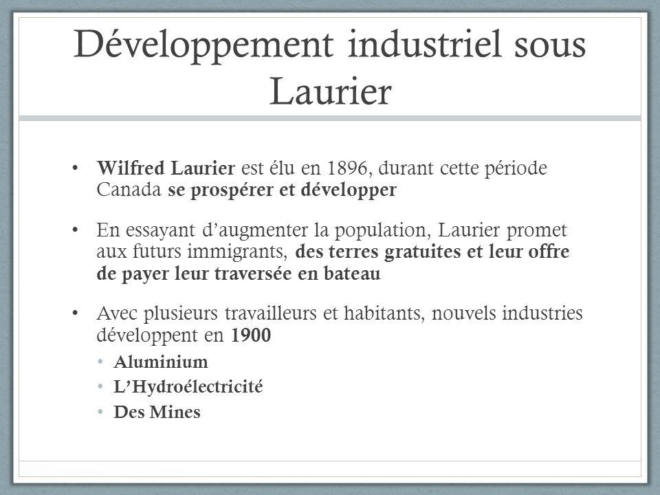 Développement industriel sous Laurier