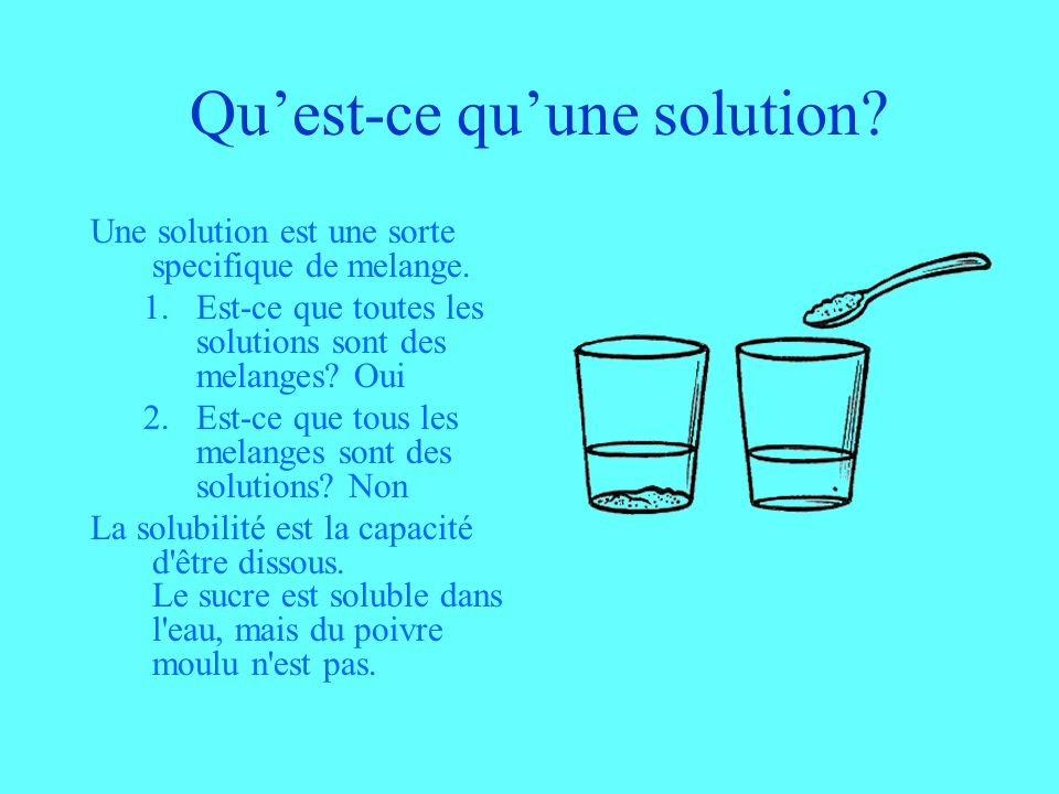 Qu'est-ce qu'une solution