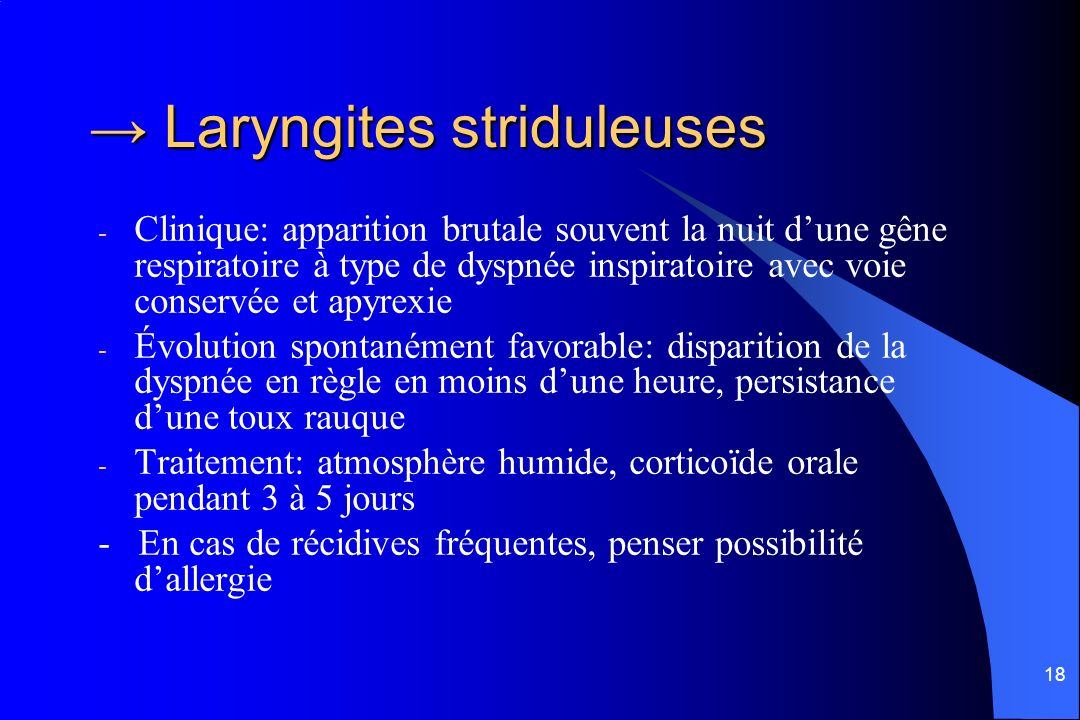 → Laryngites striduleuses