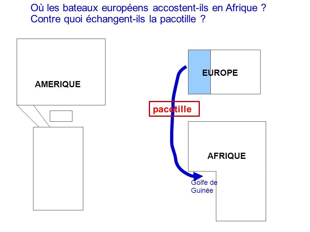Où les bateaux européens accostent-ils en Afrique