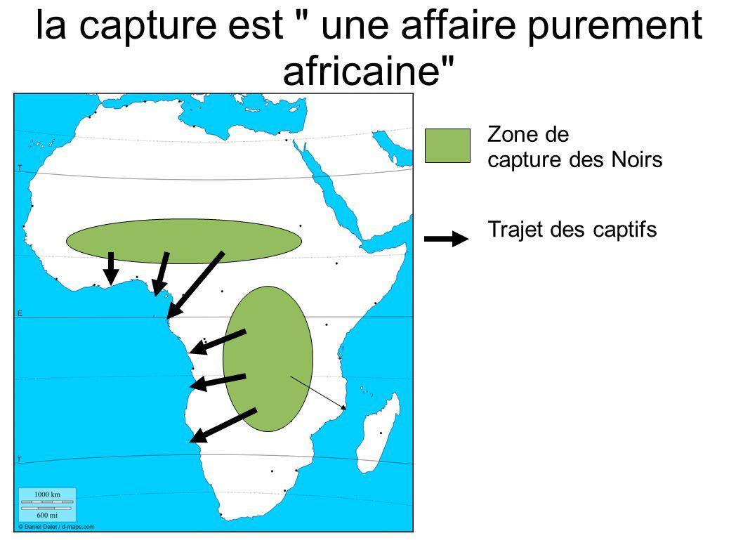 la capture est une affaire purement africaine