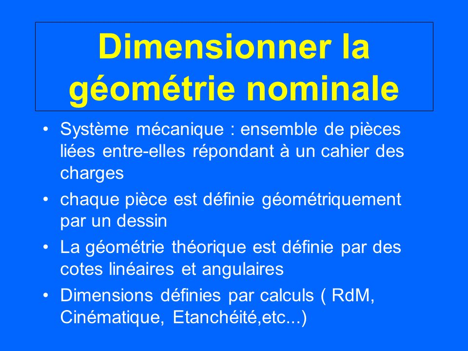 Dimensionner la géométrie nominale