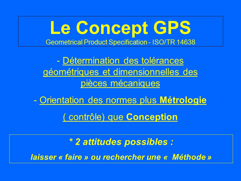 Le Concept GPS Geometrical Product Specification - ISO/TR 14638