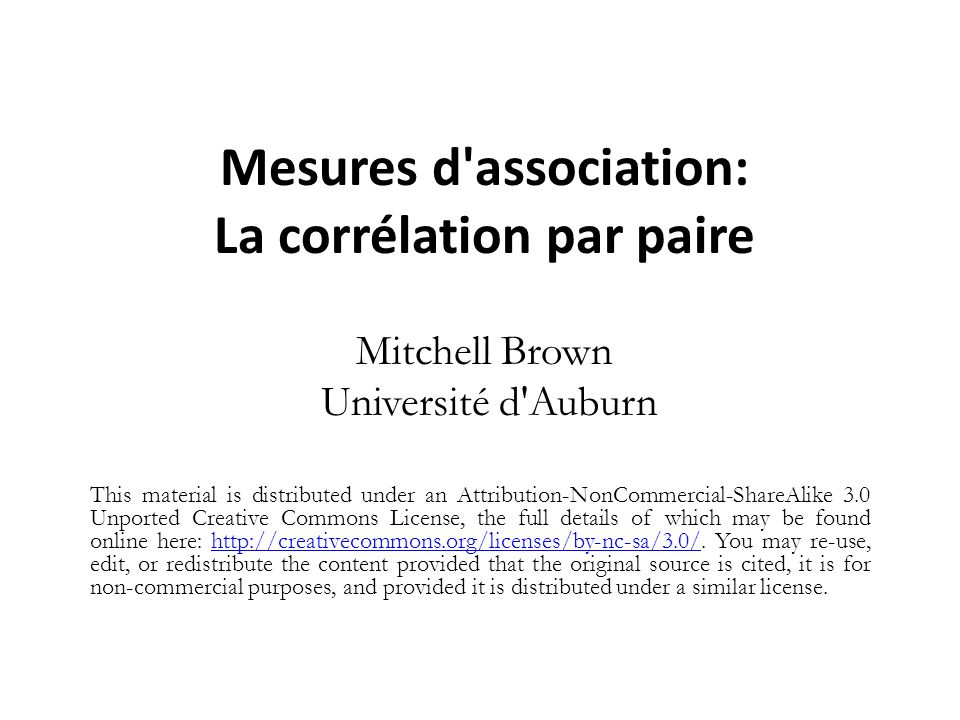 Mesures d association: La corrélation par paire Mitchell Brown Université d Auburn