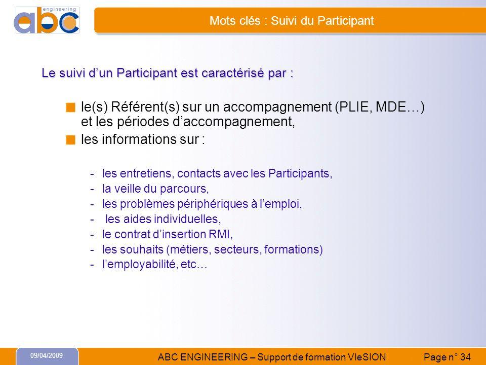 Mots clés : Suivi du Participant