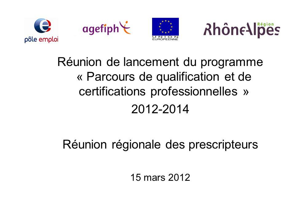 Réunion régionale des prescripteurs