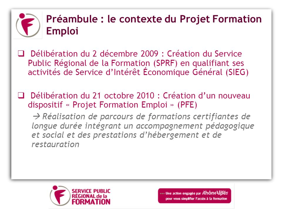 Préambule : le contexte du Projet Formation Emploi