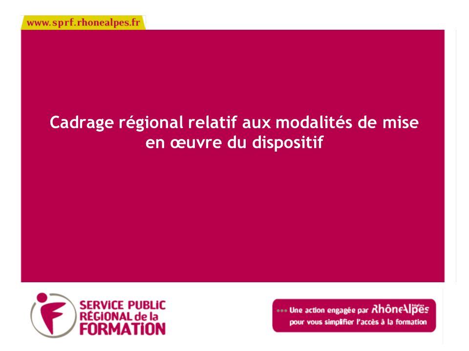 Cadrage régional relatif aux modalités de mise en œuvre du dispositif