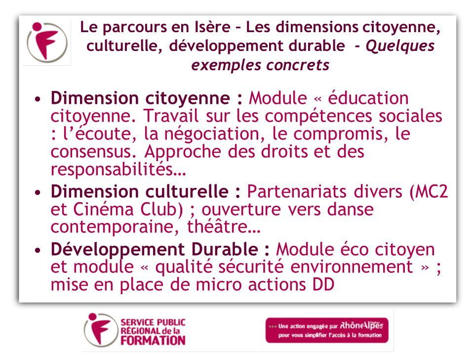 Le parcours en Isère – Les dimensions citoyenne, culturelle, développement durable - Quelques exemples concrets