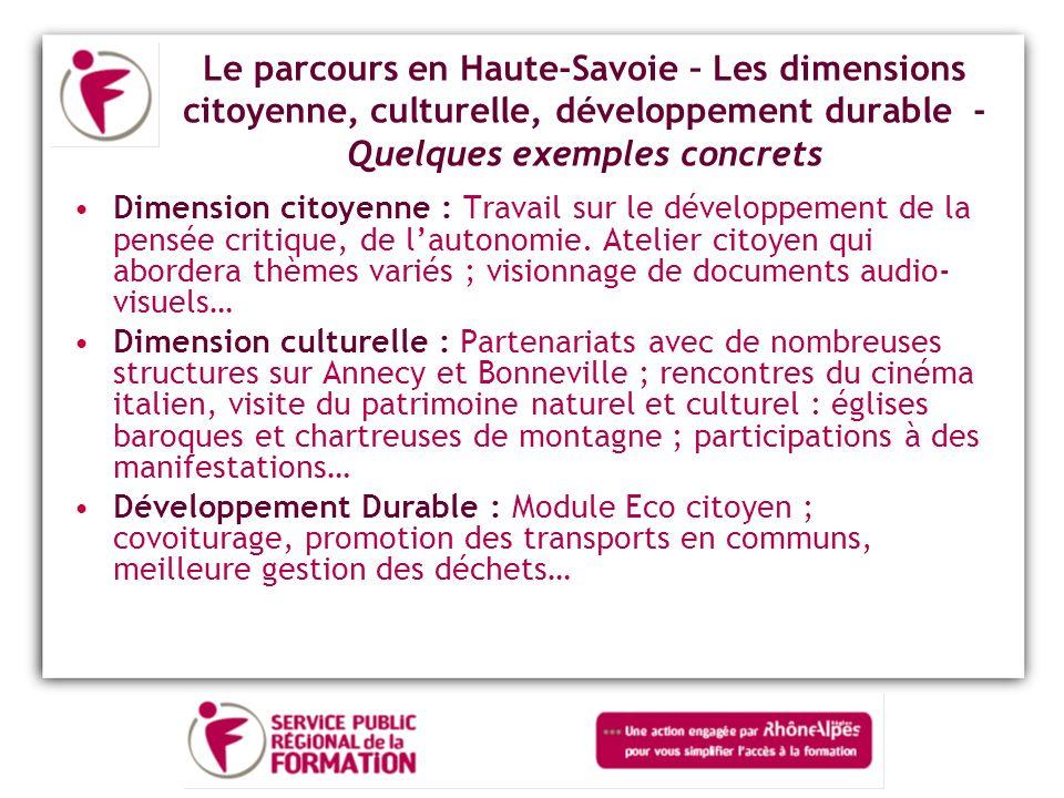 Le parcours en Haute-Savoie – Les dimensions citoyenne, culturelle, développement durable - Quelques exemples concrets