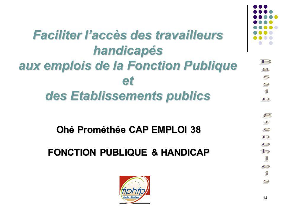 Ohé Prométhée CAP EMPLOI 38 FONCTION PUBLIQUE & HANDICAP