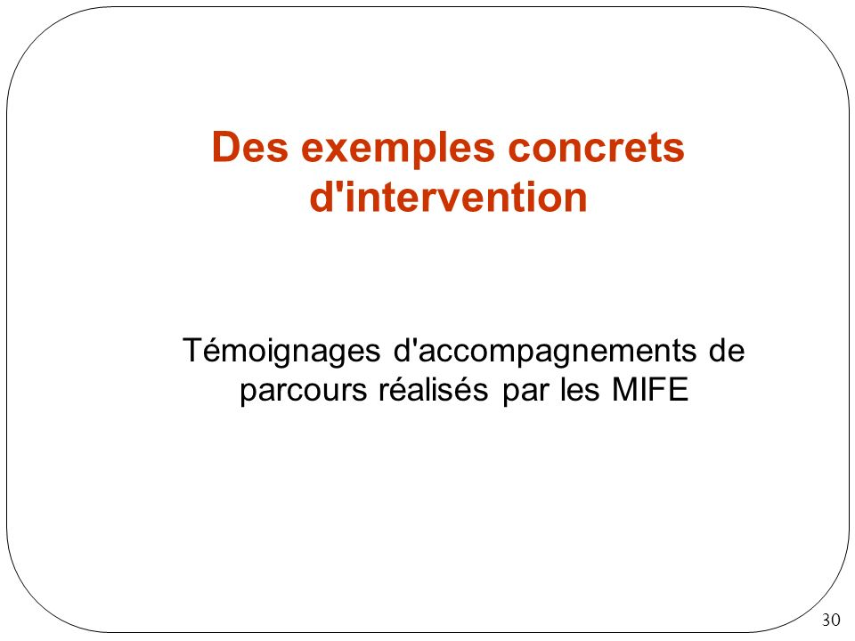Des exemples concrets d intervention