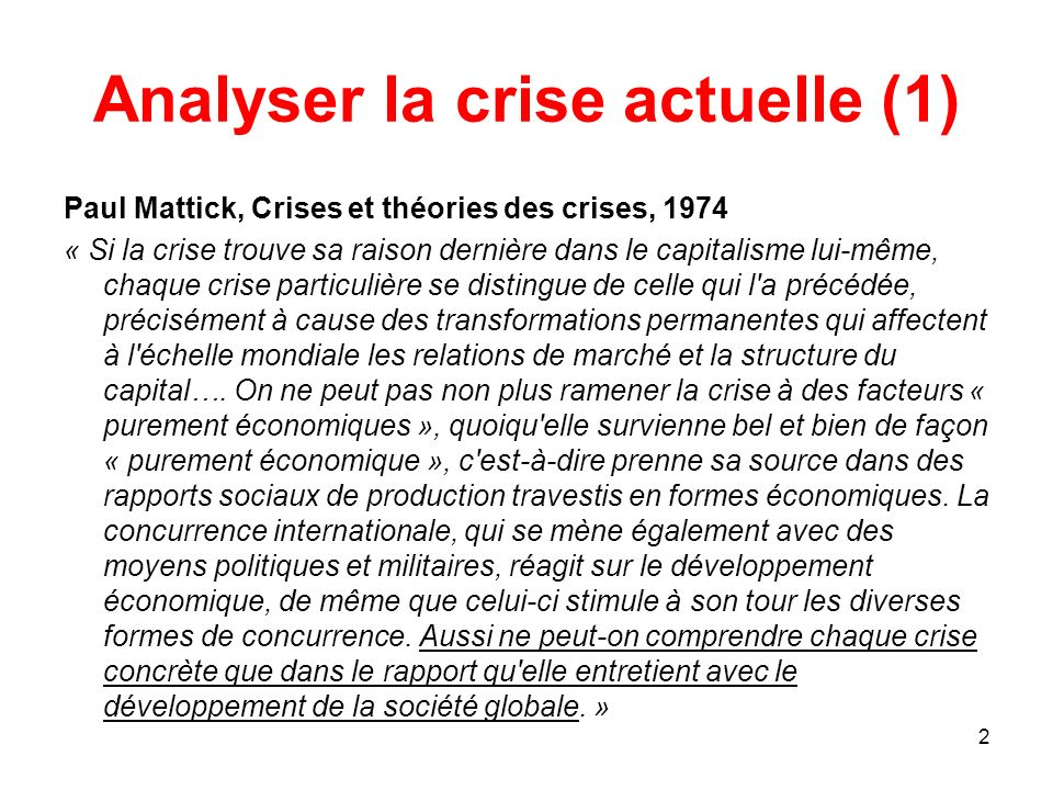 Analyser la crise actuelle (1)