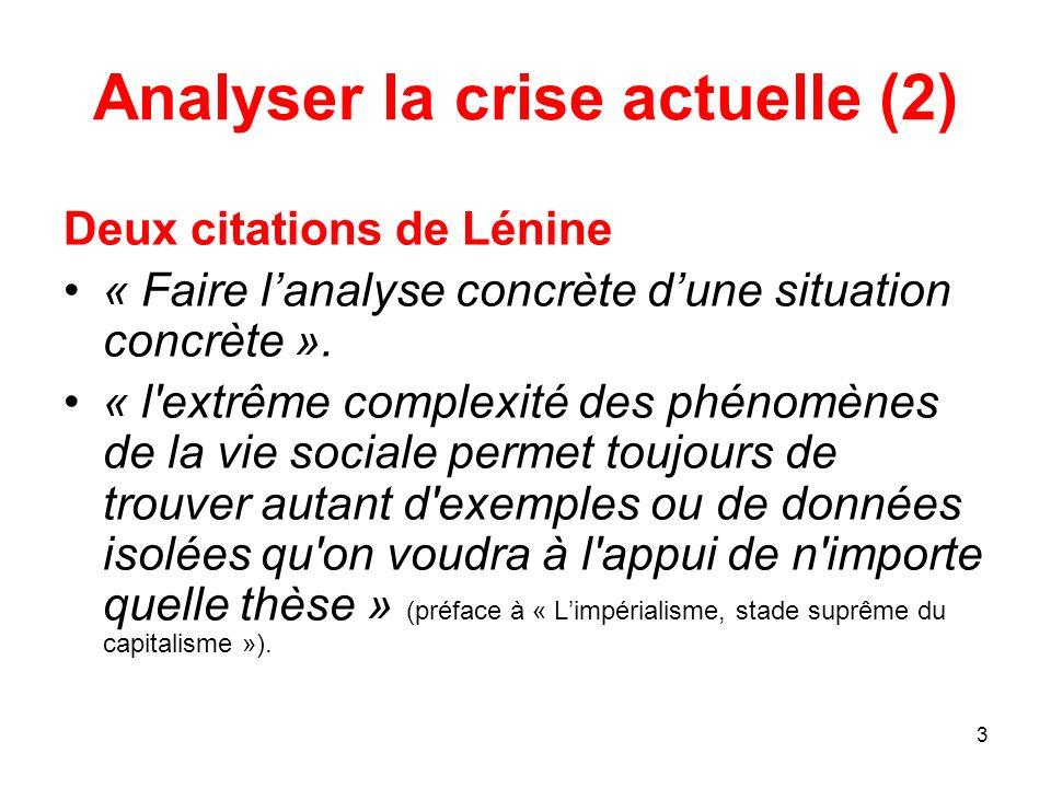 Analyser la crise actuelle (2)