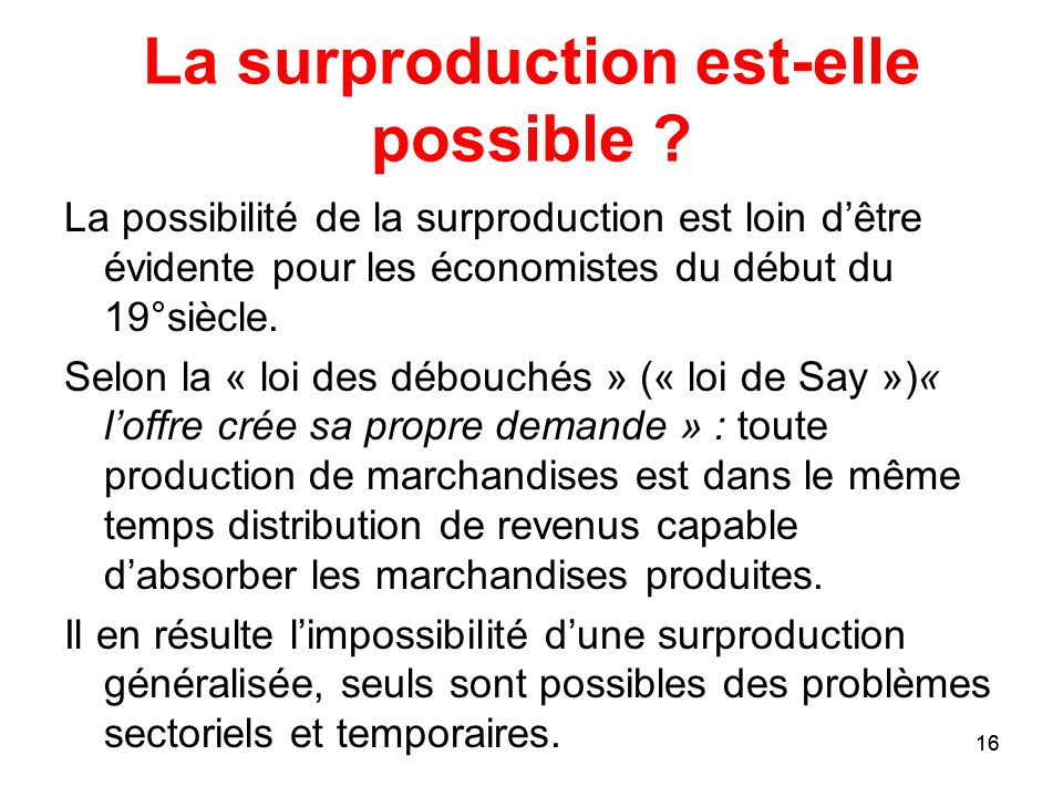 La surproduction est-elle possible