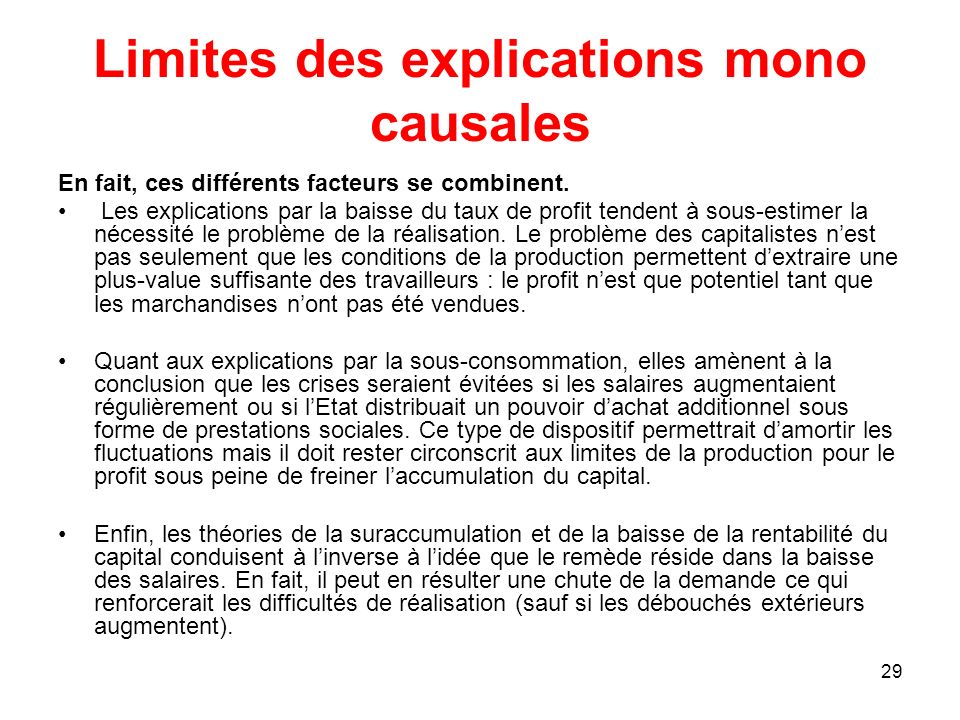 Limites des explications mono causales