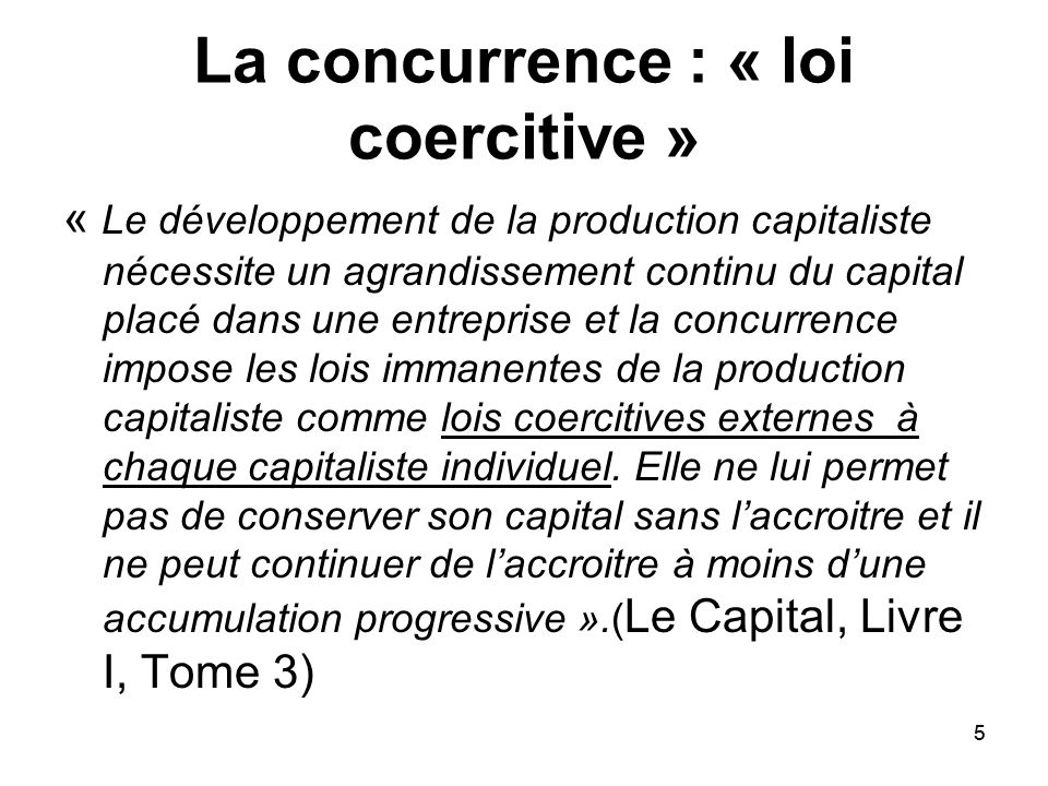 La concurrence : « loi coercitive »