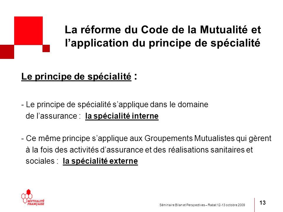 La réforme du Code de la Mutualité et l'application du principe de spécialité