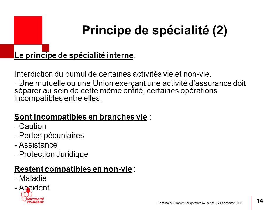 Principe de spécialité (2)