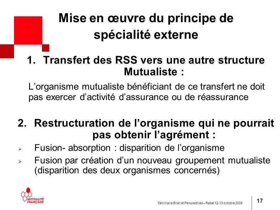 Mise en œuvre du principe de spécialité externe