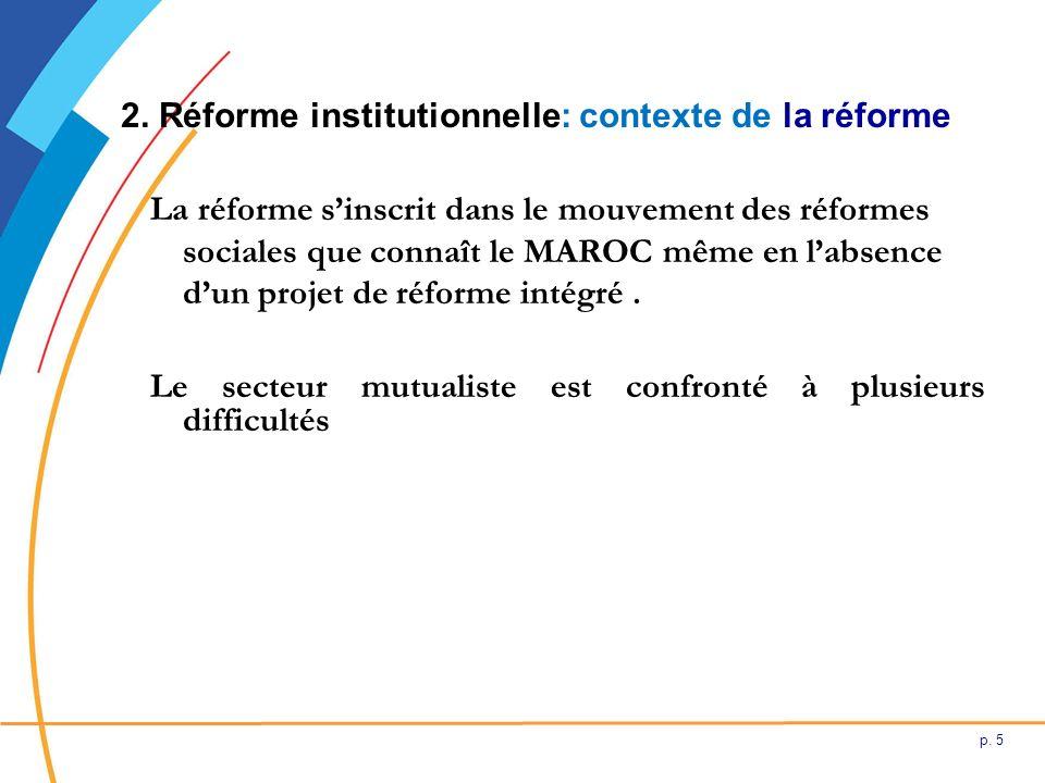 2. Réforme institutionnelle: contexte de la réforme