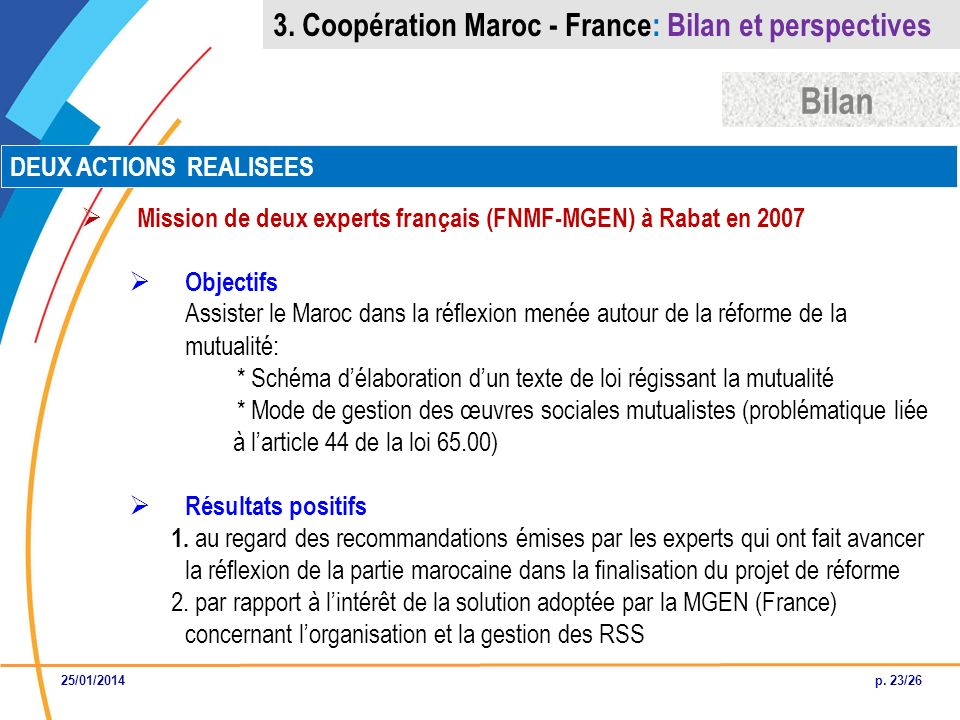 Bilan 3. Coopération Maroc - France: Bilan et perspectives