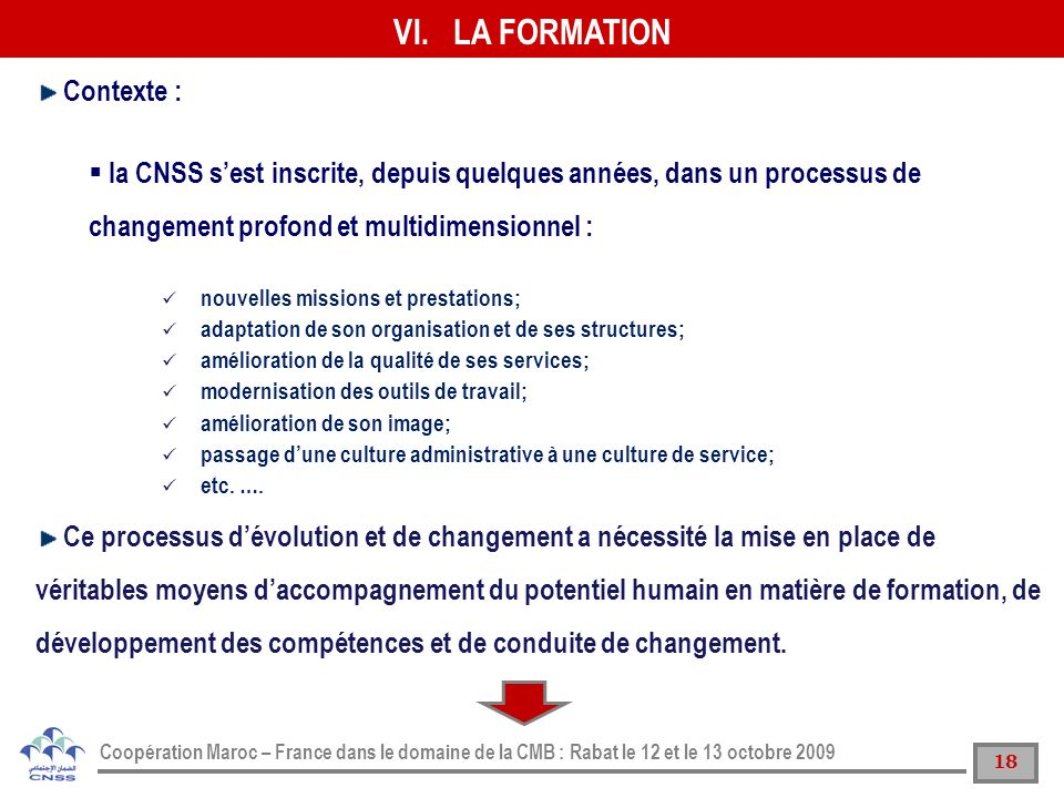LA FORMATION Contexte :