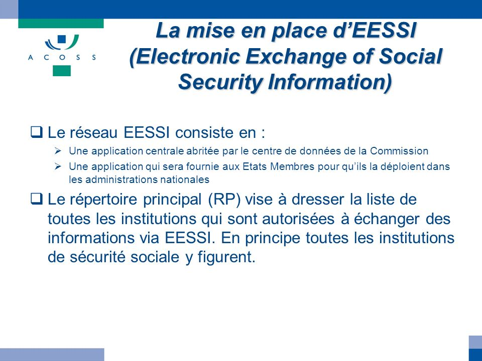 La mise en place d'EESSI (Electronic Exchange of Social Security Information)