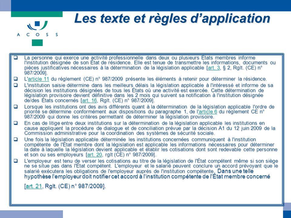 Les texte et règles d'application