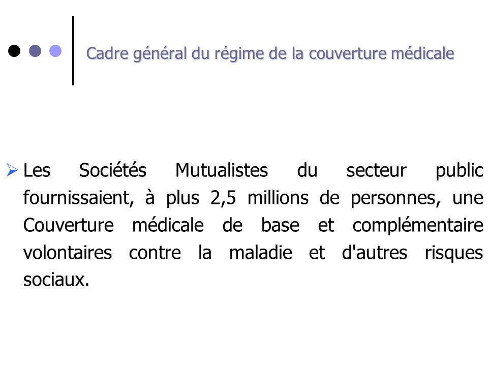 Cadre général du régime de la couverture médicale