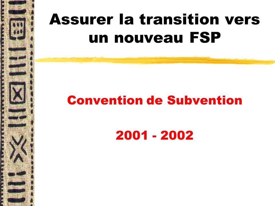 Assurer la transition vers un nouveau FSP