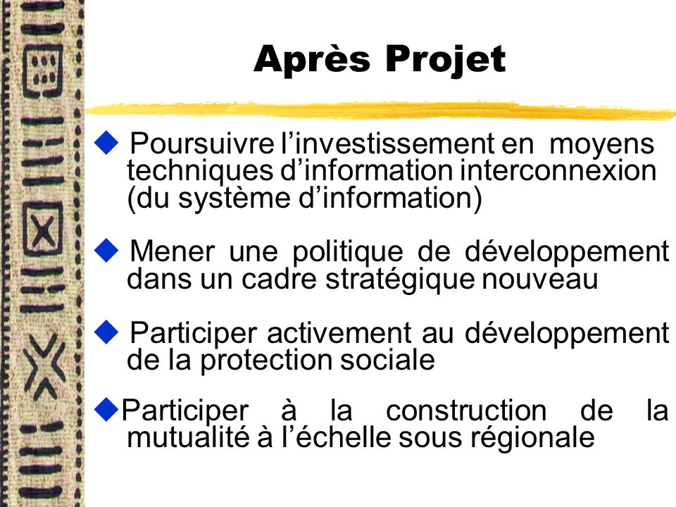Après Projet Poursuivre l'investissement en moyens techniques d'information interconnexion (du système d'information)