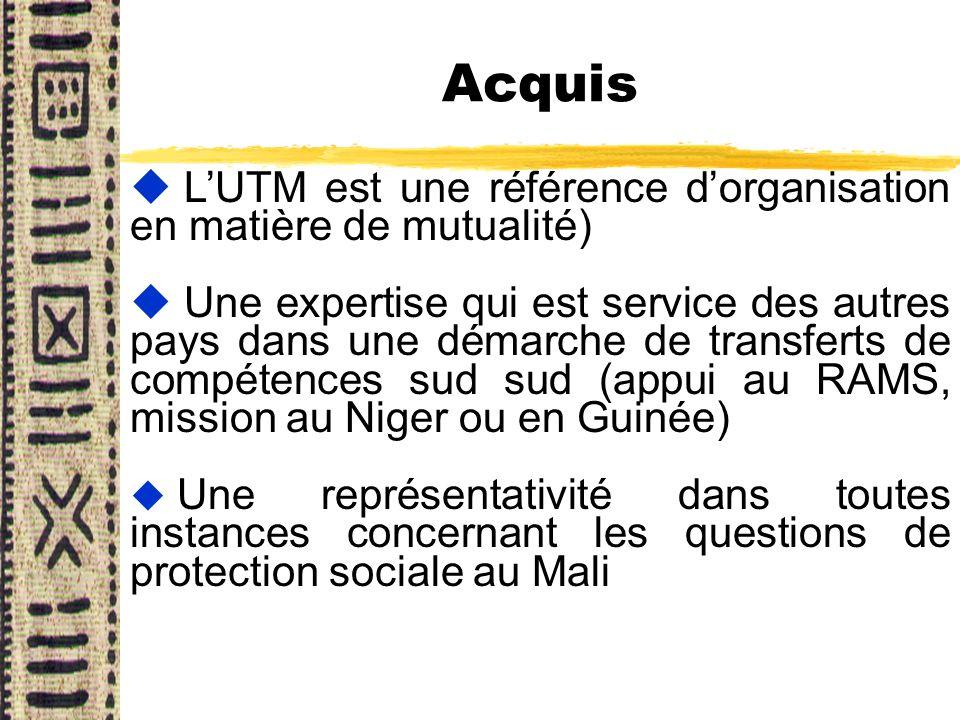 Acquis L'UTM est une référence d'organisation en matière de mutualité)