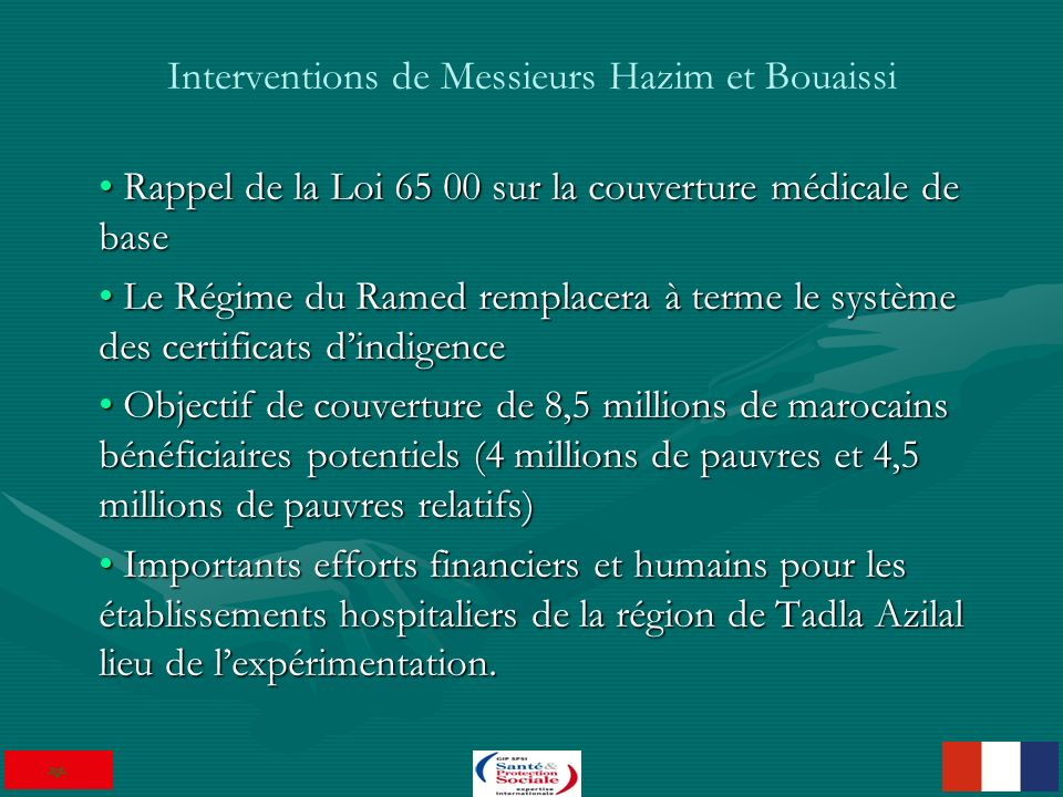 Interventions de Messieurs Hazim et Bouaissi