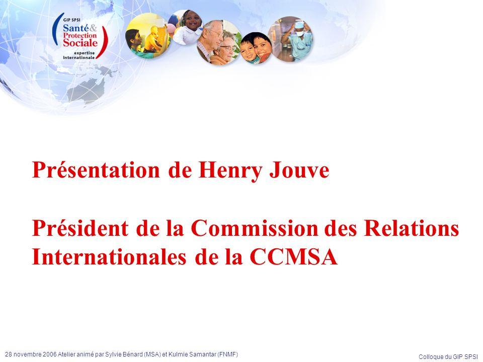 Présentation de Henry Jouve Président de la Commission des Relations Internationales de la CCMSA