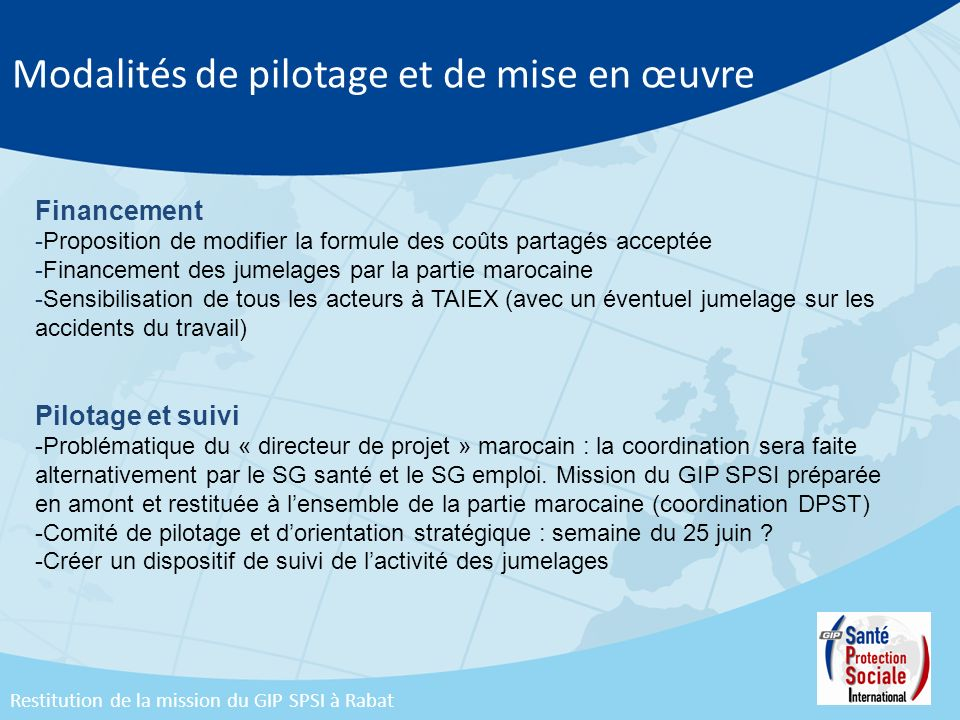 Modalités de pilotage et de mise en œuvre