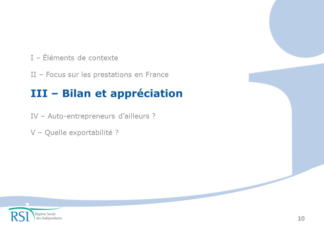 III – Bilan et appréciation
