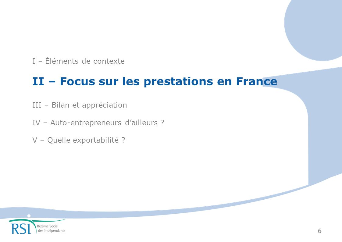 II – Focus sur les prestations en France