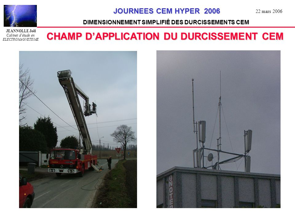 CHAMP D'APPLICATION DU DURCISSEMENT CEM