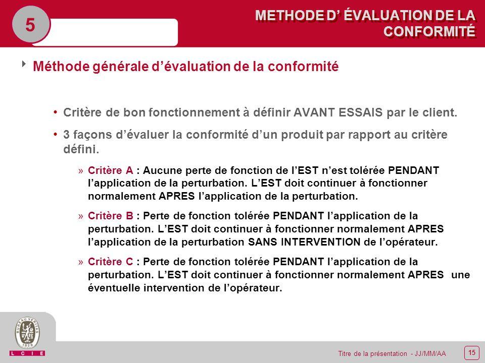 METHODE D' ÉVALUATION DE LA CONFORMITÉ