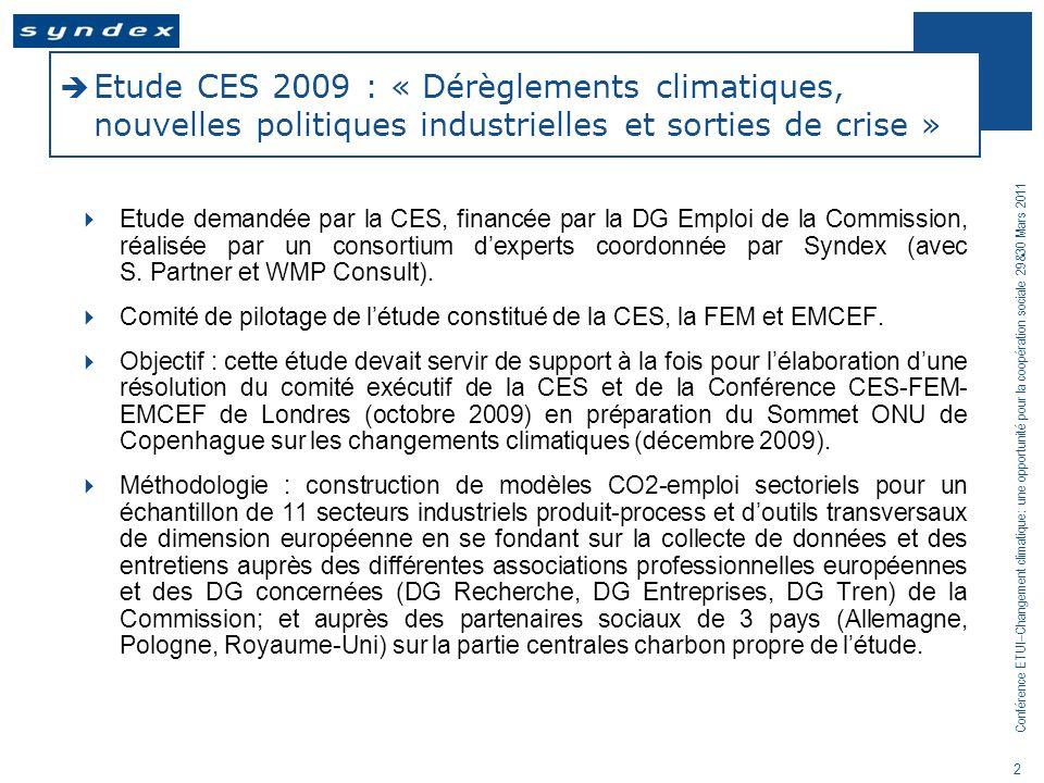 Etude CES 2009 : « Dérèglements climatiques, nouvelles politiques industrielles et sorties de crise »