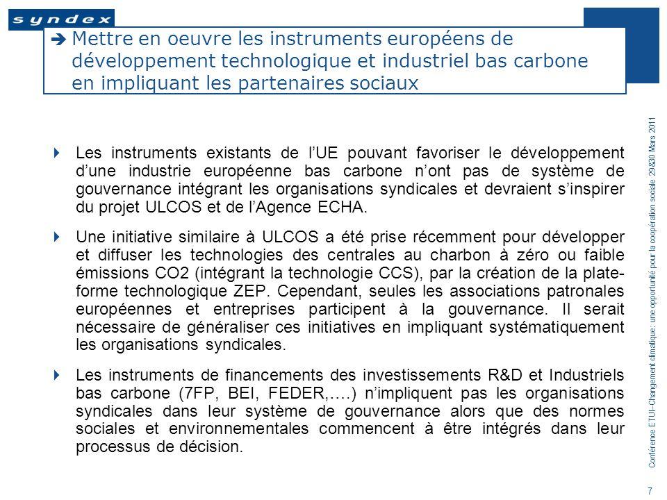 Mettre en oeuvre les instruments européens de développement technologique et industriel bas carbone en impliquant les partenaires sociaux