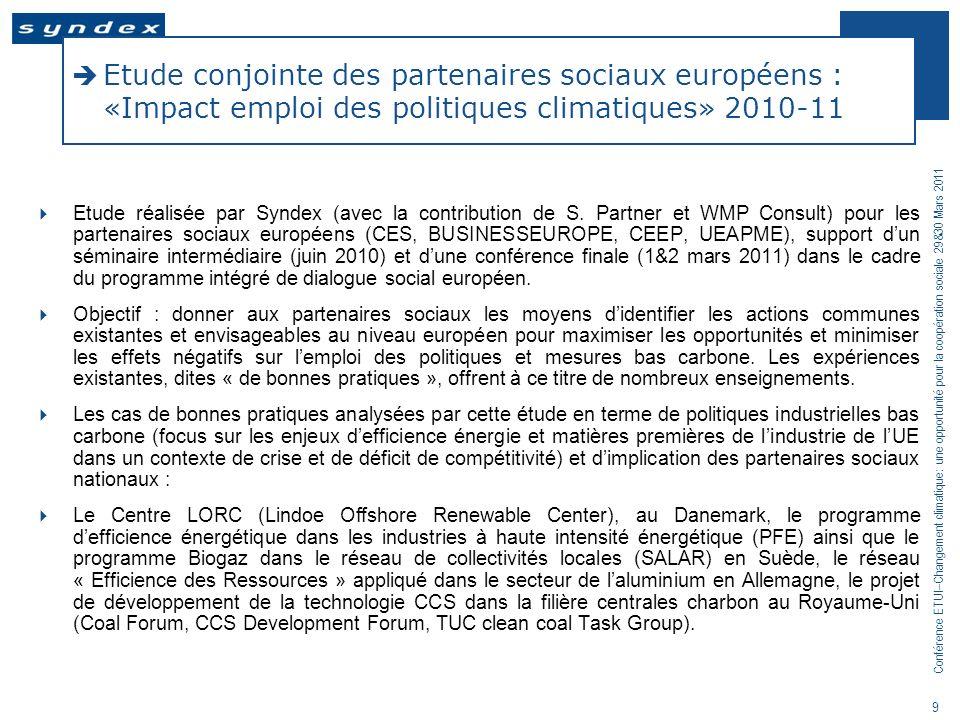 Etude conjointe des partenaires sociaux européens : «Impact emploi des politiques climatiques» 2010-11