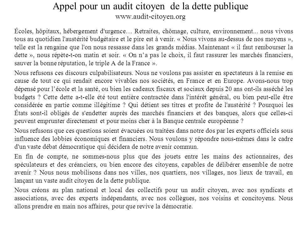 Appel pour un audit citoyen de la dette publique www.audit-citoyen.org