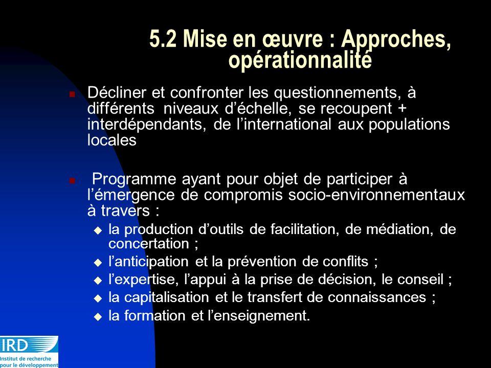 5.2 Mise en œuvre : Approches, opérationnalité