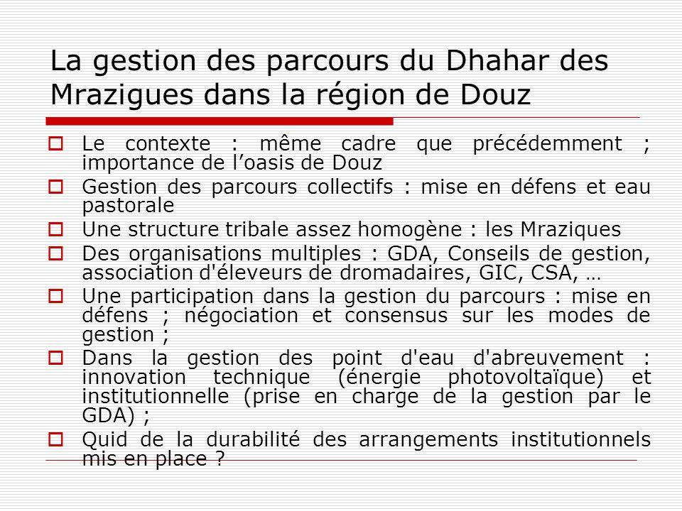 La gestion des parcours du Dhahar des Mrazigues dans la région de Douz