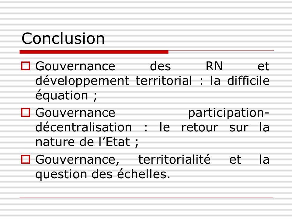 Conclusion Gouvernance des RN et développement territorial : la difficile équation ;
